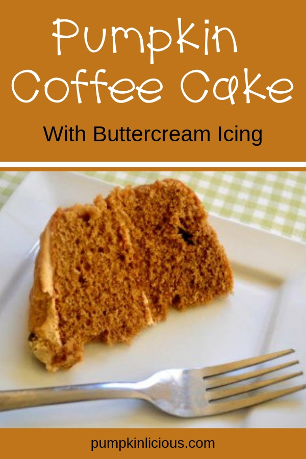 This easy pumpkin coffee cake with buttercream icing made from scratch is delicious: moist and buttery, everyone will want a second piece. #pumpkinlicious #coffeecake #falldesserts #thanksgiving #breakfast #deliciousfallcake