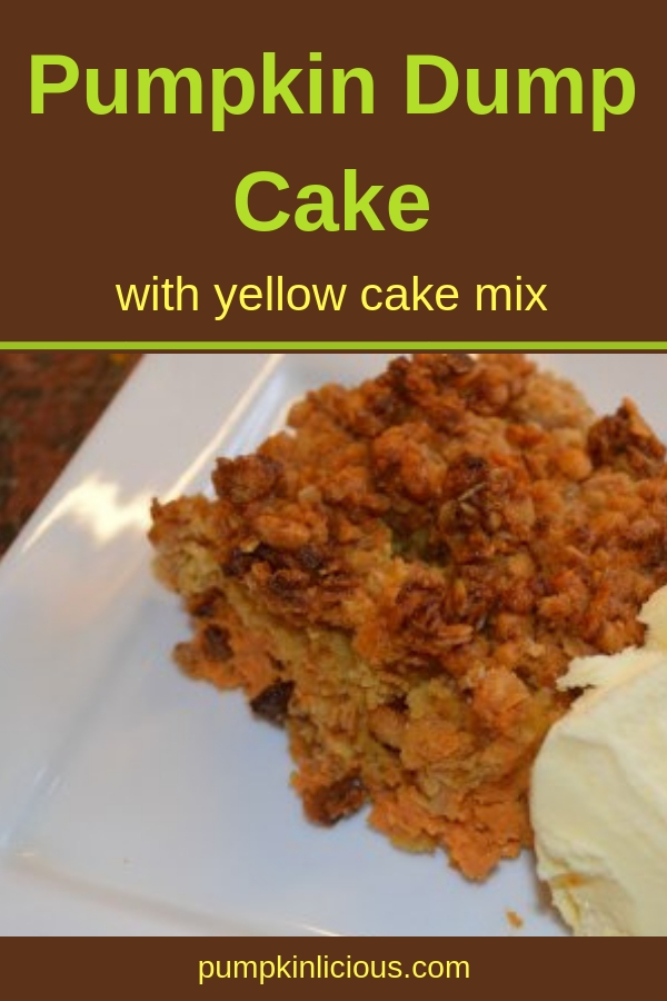 Want a quick homemade dessert? This pumpkin dump cake with yellow cake mix has only a few ingredients and couldn't be easier to make. You can make it with or without nuts, so everyone can enjoy it. #dumpcake #pumpkin #pumpkindessert #falldesserts #recipes #easyrecipes #easydesserts #pumpkinlicious