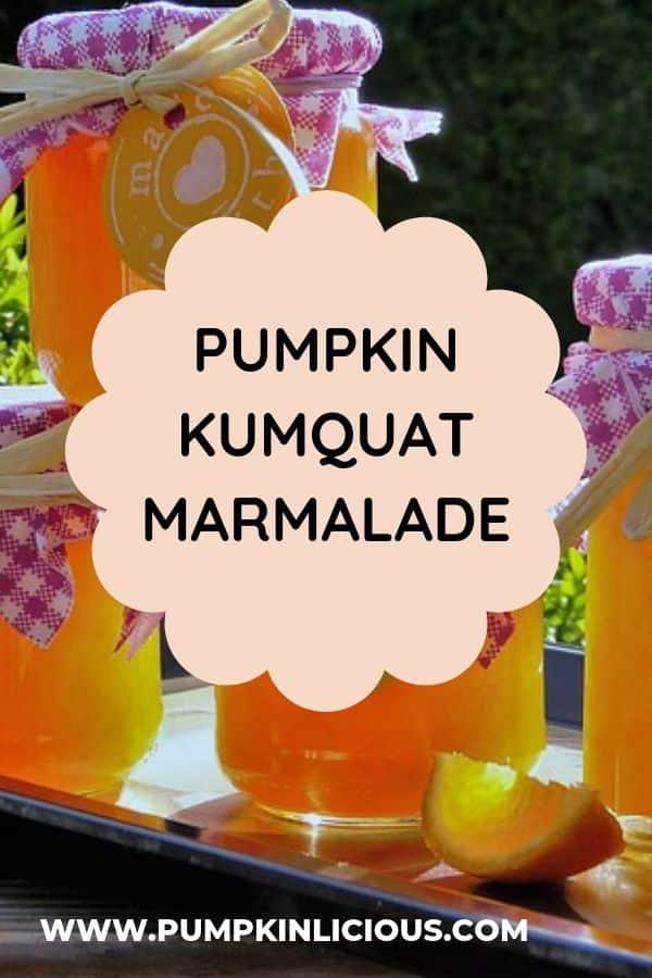 pumpkin marmalade with kumquat