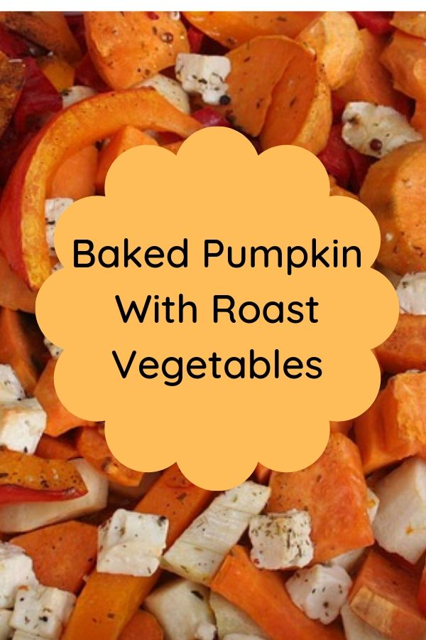 baking pumpkin with roast vegetables