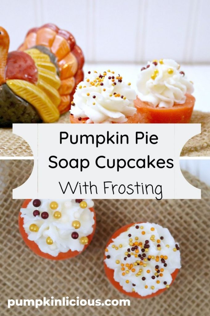 pumpkin pie soap cupcakes